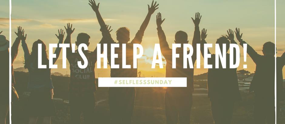 #SelflessSunday