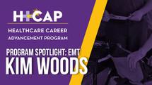 PROGRAM SPOTLIGHT: Emergency Medical Technician - Kim Woods