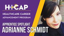 APPRENTICE SPOTLIGHT: Adrianne Schmidt - Advanced Home Care Aide