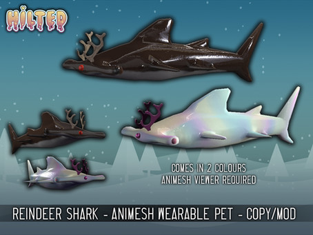 New Release - HILTED - Reindeer Shark