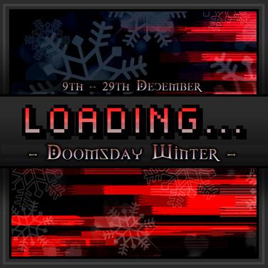 Loading... Event - Doomsday Winter - Dec