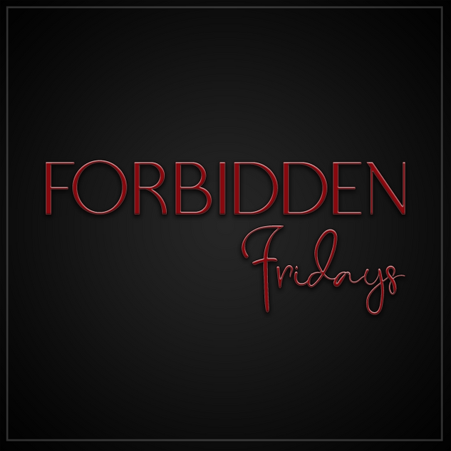 Forbidden Fridays