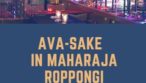 Ava-sake in マハラジャ 六本木