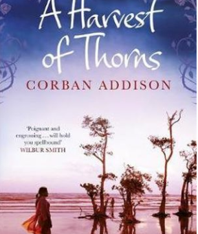 A Harvest of Thorns - Book Review