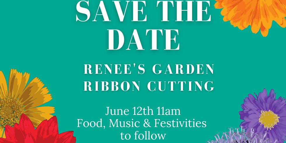 Renee's Garden Ribbon Cutting Ceremony