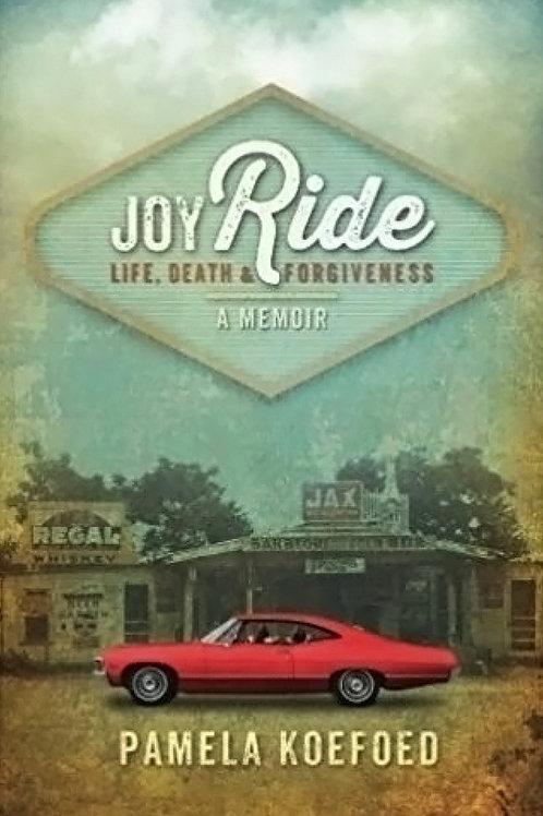 Joy Ride, by Pamela Koefoed
