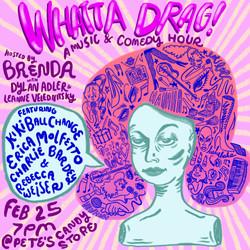 Whatta Drag Poster
