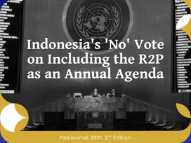 Indonesia's 'No' Vote on Including the R2P as an Annual Agenda