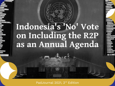[PadJournal] Indonesia's 'No' Vote on Including the R2P as an Annual Agenda