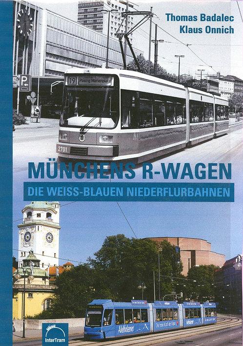 Münchens R-Wagen   Die weiss-blauen Niederflurbahnen