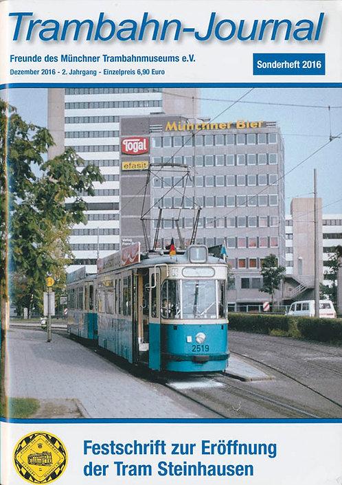 """Sonderheft 2016 """"Tram nach Steinhausen"""" zur Verlängerung der Linie 25"""
