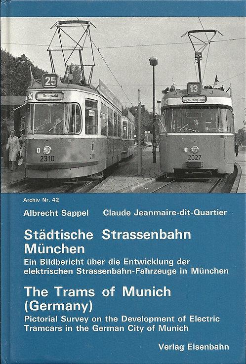 Städtische Straßenbahn München  Photos aller Fahrzeugtypen