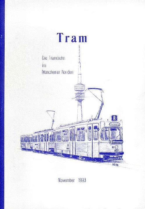 Trambahn-Schriftreihe #6: Tram zum  Hasenbergl