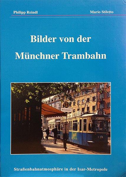 Bilder der Münchner Trambahn