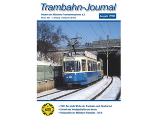 Das neue Trambahn-Journal 1/2021 ist da!