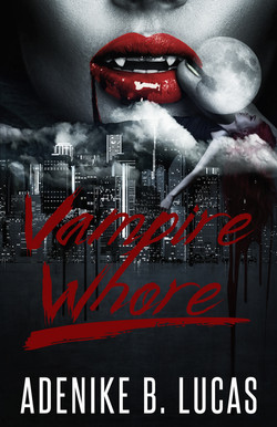 VAMPIRE WHORE FIRST CONCEPT