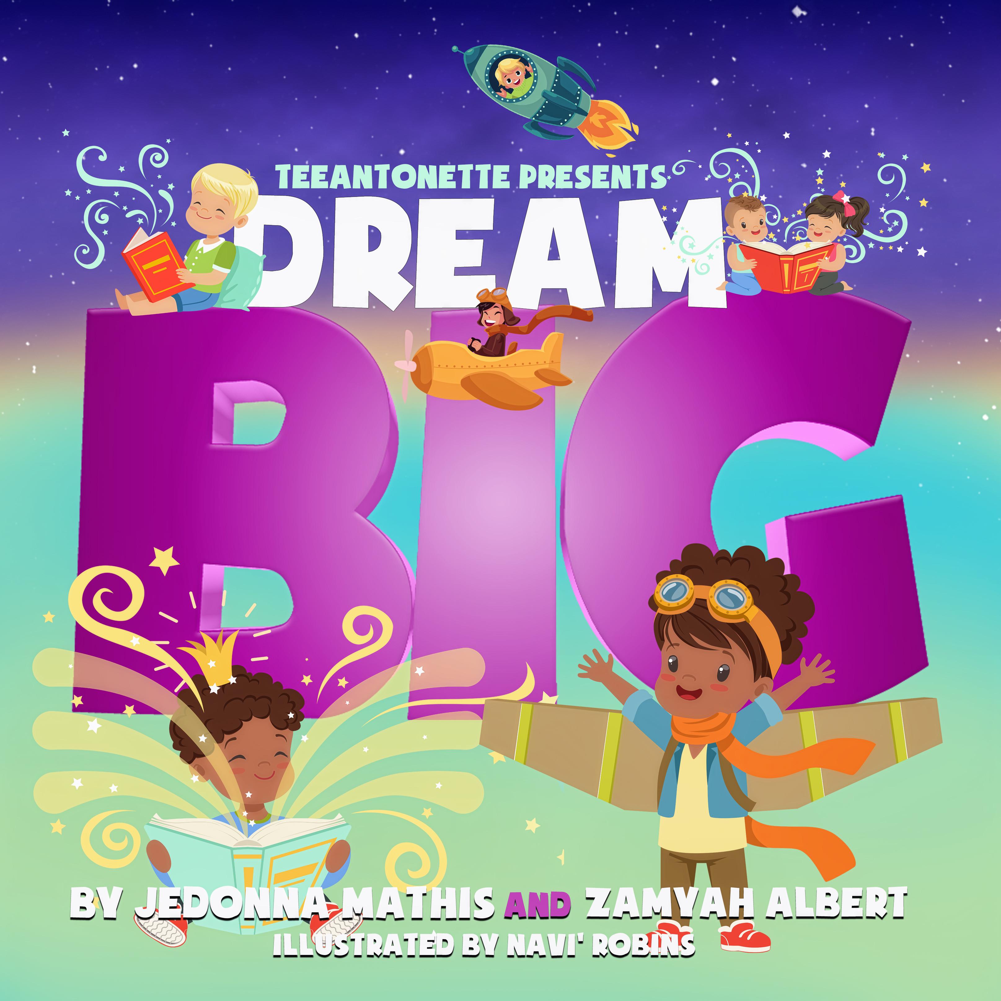 dream big first concept