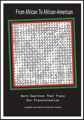 From African to African American: Word Searches That Trace Our Transformation