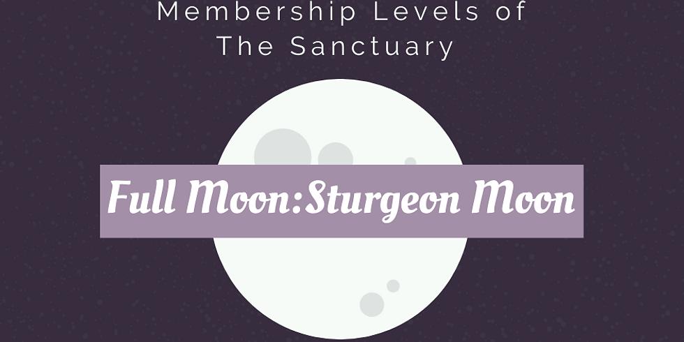 Full Moon: Sturgeon Moon Ritual Work Inside The Sanctuary