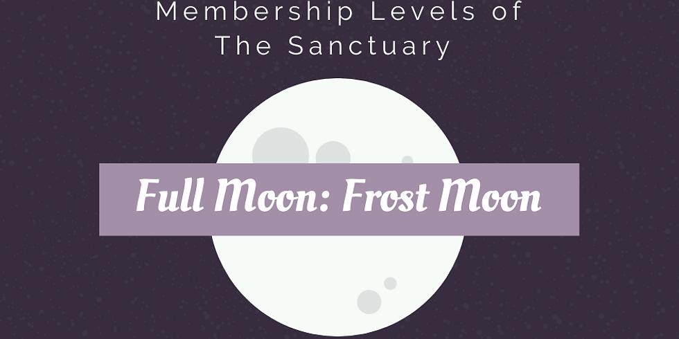 Full Moon: Frost Moon Ritual Work Inside The Sanctuary