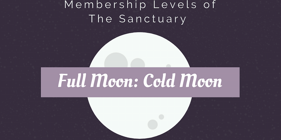 Full Moon: Cold Moon Ritual Work Inside The Sanctuary