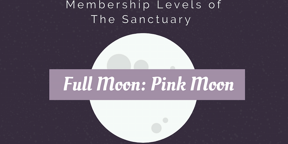 Full Moon: Pink Moon Ritual Work Inside The Sanctuary