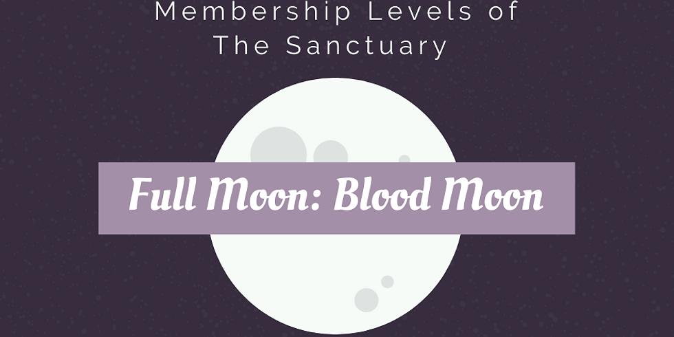 Full Moon: Blood Moon Ritual Work Inside The Sanctuary