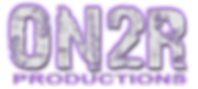 ON2R PRODUCTIONS LOGO.png