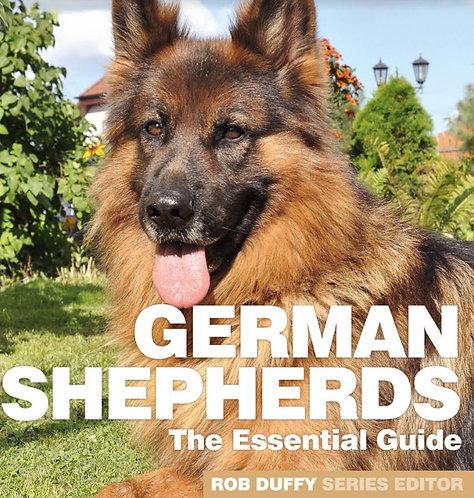 German Shepherds The Essential Guide