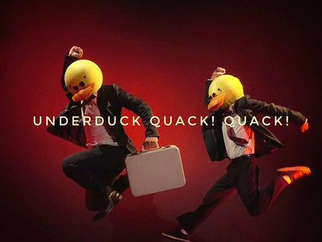 Underduck Quack! Quack! Project (Mime, mask, clown and beatbox)