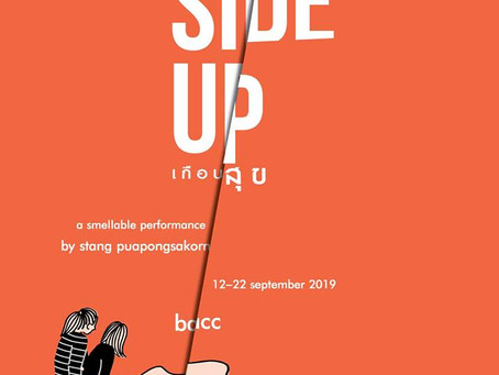 """""""Sunny Side Up: เกือบสุข""""  A smellable performance"""