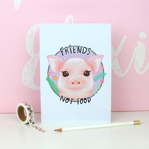 Pig 'Friends Not Food' Print