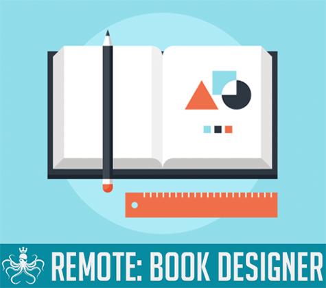 Book Designer: Remote, Freelance
