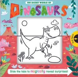 The Secret World of Dinosaurs