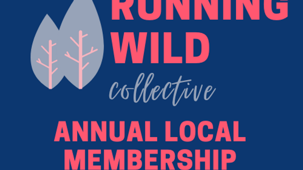 Running Wild Collective: Annual Local Chapter Member