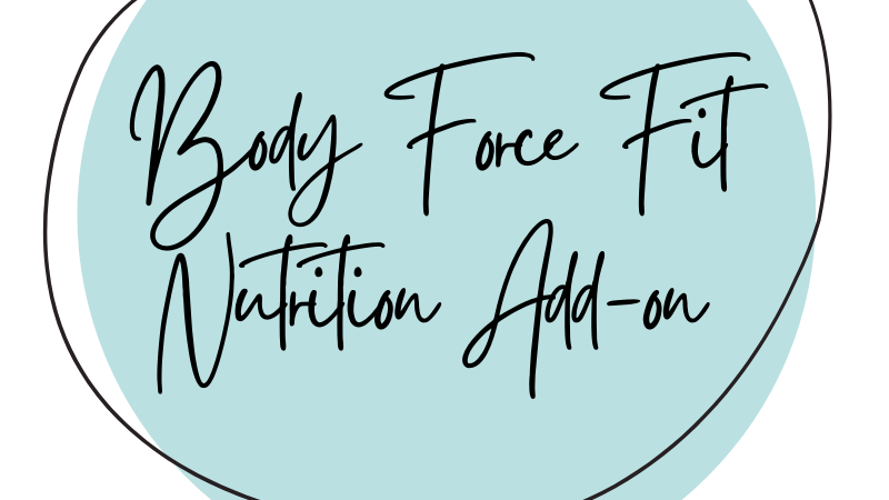 Body Force Fit Nutrition Add-on