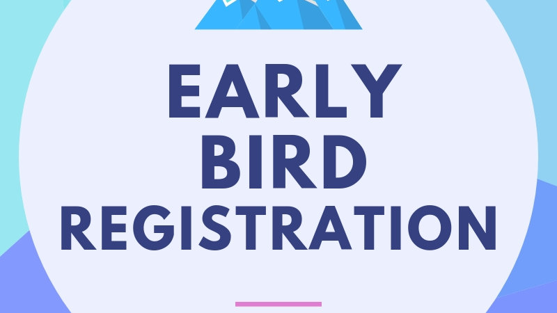 Early Bird Registration <-- COVID-19 Extension!
