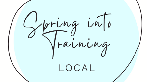 Local Spring into Training Program