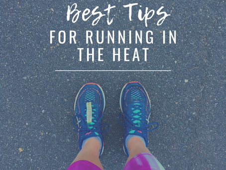 Best Tips for Running in the Heat