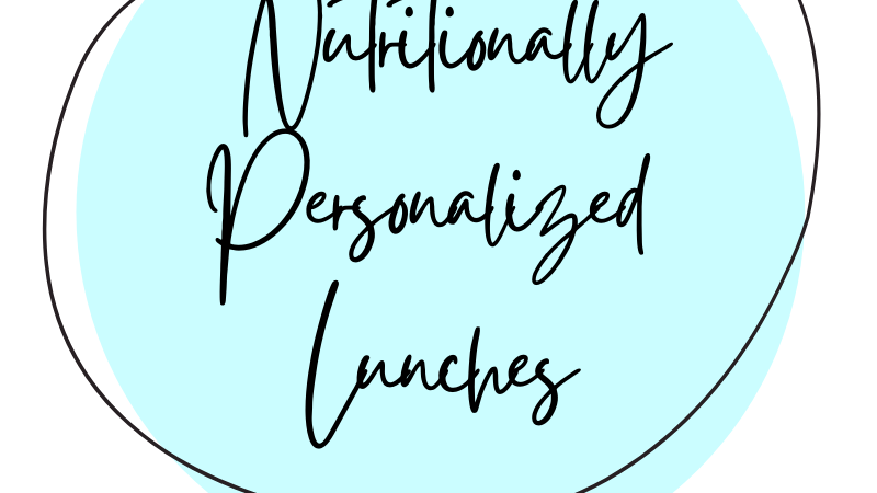 Nutritionally Personalized Lunches