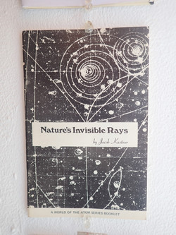 Nature's Invisible Rays