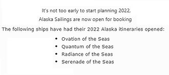 2022 Alaska Sailings open as of Nov 10th