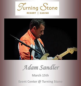 2020 Turning Stone Adam Sandler March 15
