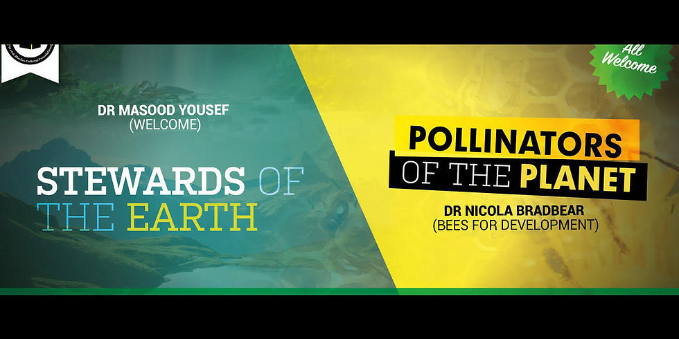 'Stewards of the Earth' & 'Pollinators of the Planet'