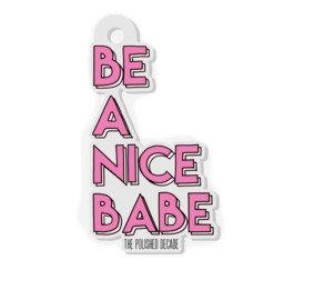 Nice Babe Key Chain