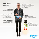 """Skype: The best way to reach out and say """"bah humbug!"""" #HolidayHater #NoCheerHere"""