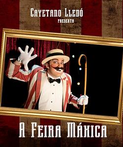 A Feira Máxica by Cayetano Lledó