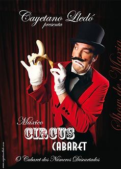 Máxico Circus Cabaret by Cayetano Lledó