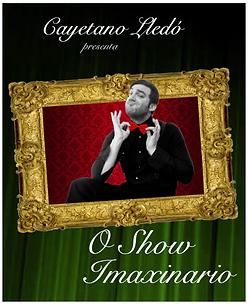 O Show Imaxianrio by Cayetano Lledó