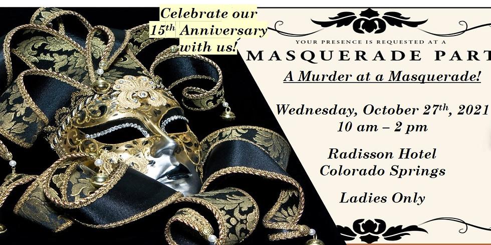 Victorian Murder Mystery Masquerade!